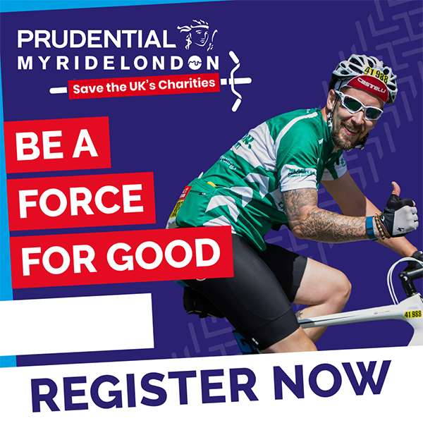 Prudential My RideLondon logo, image of a man on a bike giving a thumbs up. Large red text reads: Be a force for good. Large white text reads: Register now.