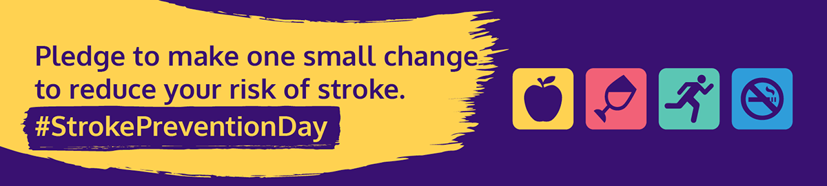 Banner graphic with text: Pledge to make one small change to reduce your risk of stroke