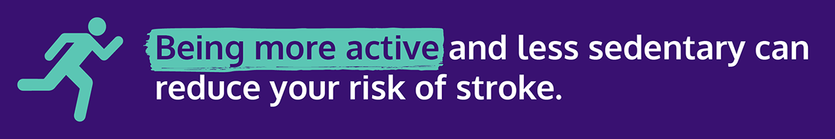 Stroke Prevention Day graphic with text: 'Being more active and less sedentary can reduce your risk of stroke'