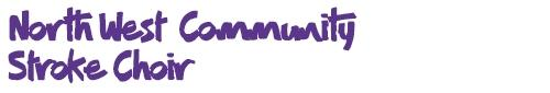 Welcome to the NW Community Stroke Choir logo
